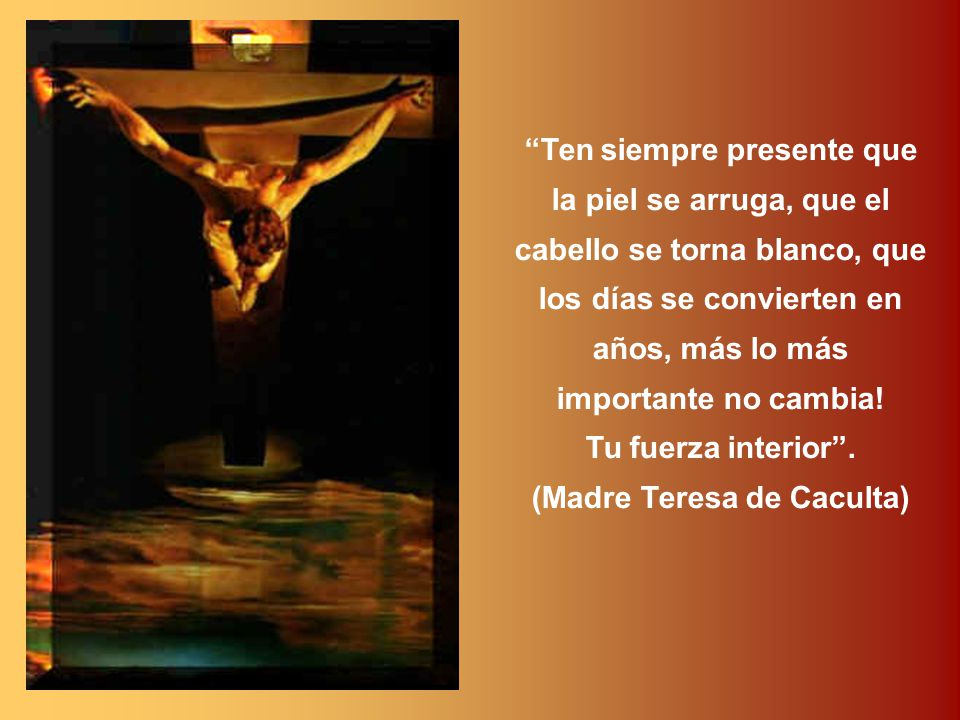 (Madre Teresa de Caculta)