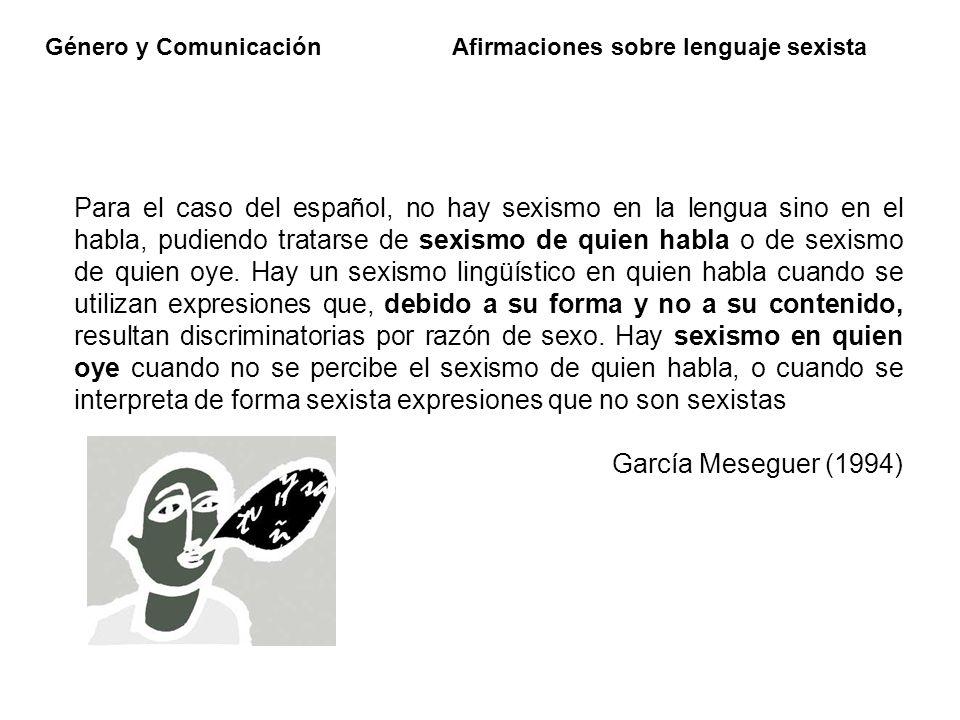 Afirmaciones sobre lenguaje sexista