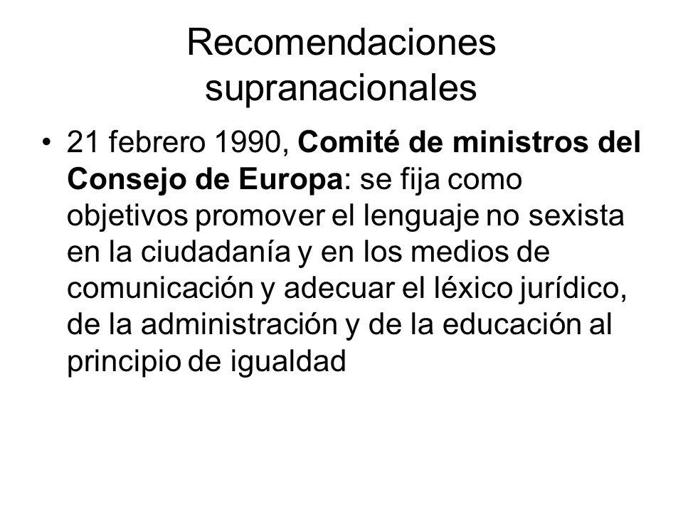 Recomendaciones supranacionales