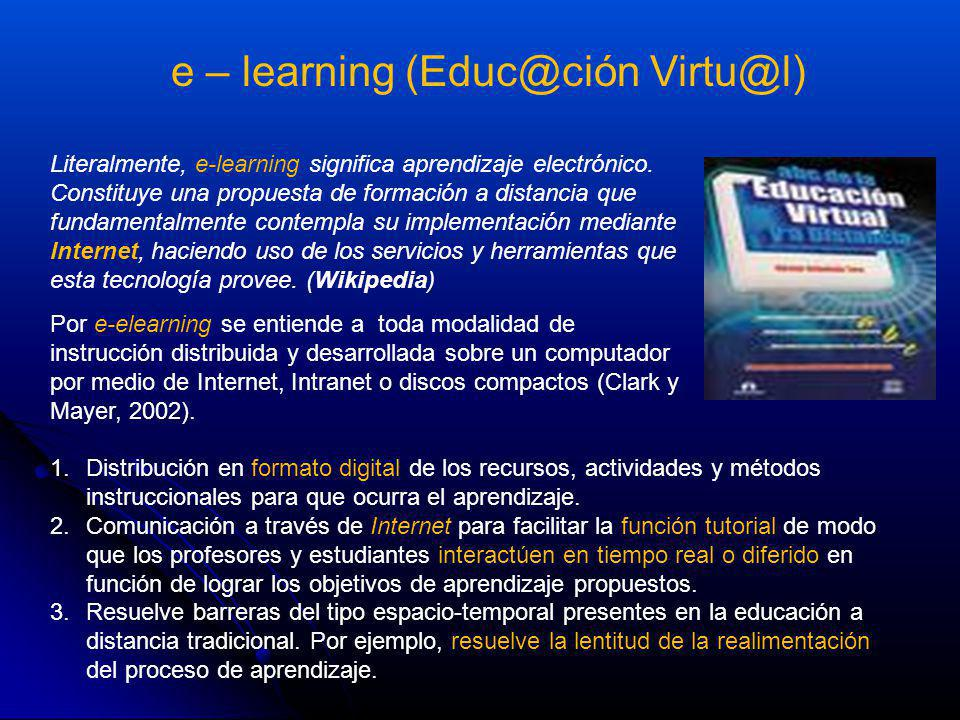 e – learning (Educ@ción Virtu@l)