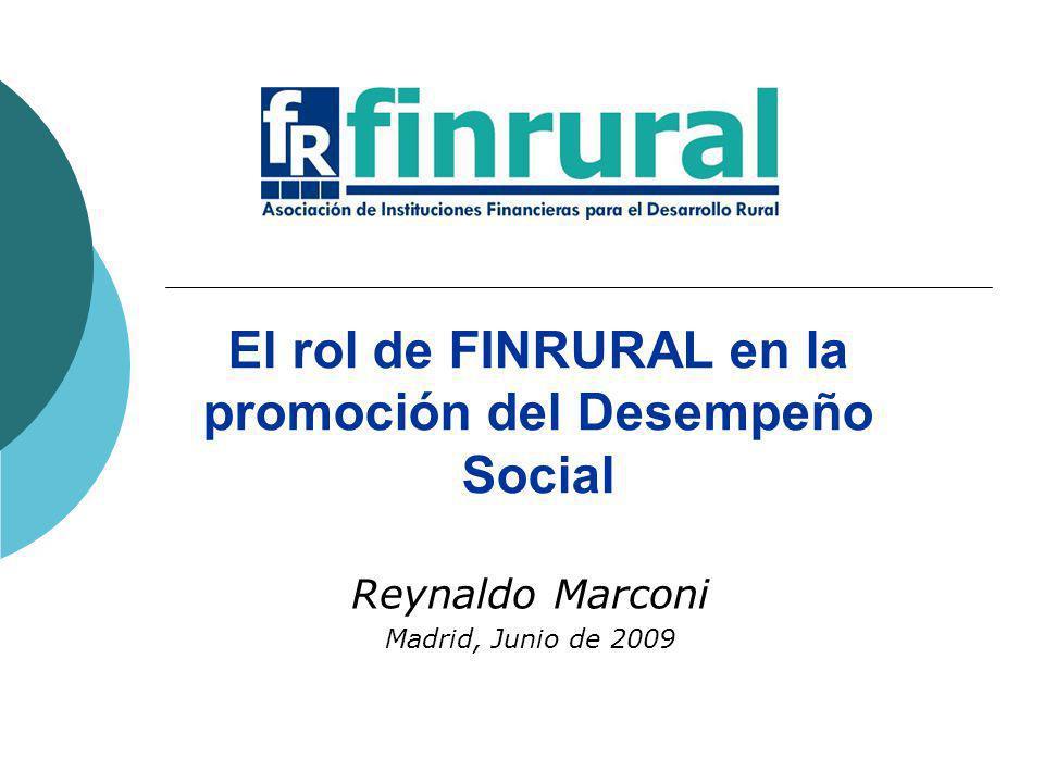 El rol de FINRURAL en la promoción del Desempeño Social