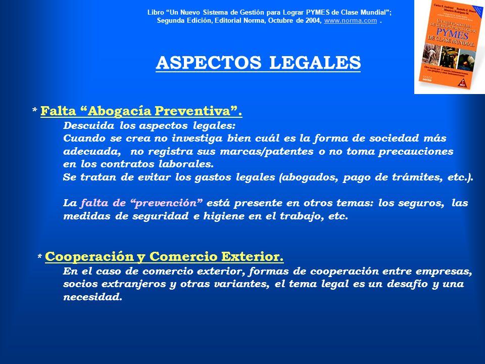 ASPECTOS LEGALES * Falta Abogacía Preventiva .
