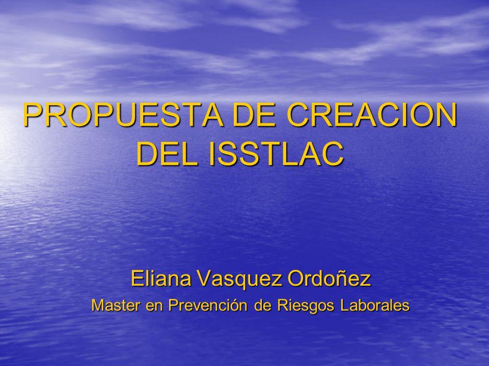 PROPUESTA DE CREACION DEL ISSTLAC