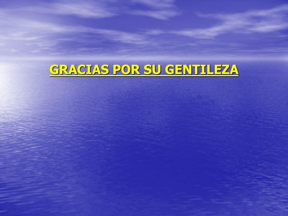 GRACIAS POR SU GENTILEZA