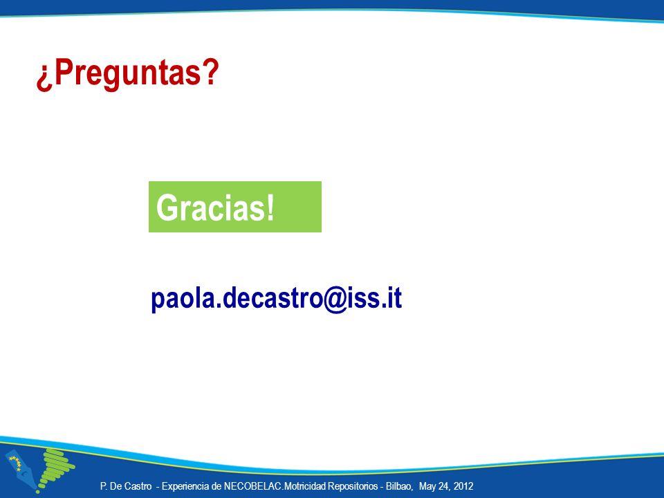 ¿Preguntas Gracias! paola.decastro@iss.it