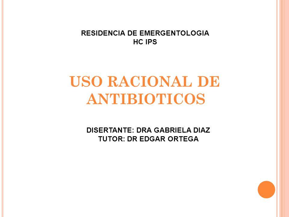 RESIDENCIA DE EMERGENTOLOGIA DISERTANTE: DRA GABRIELA DIAZ