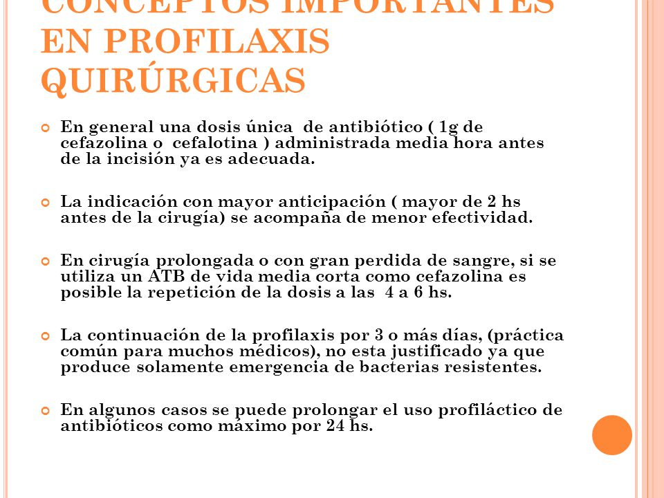 CONCEPTOS IMPORTANTES EN PROFILAXIS QUIRÚRGICAS