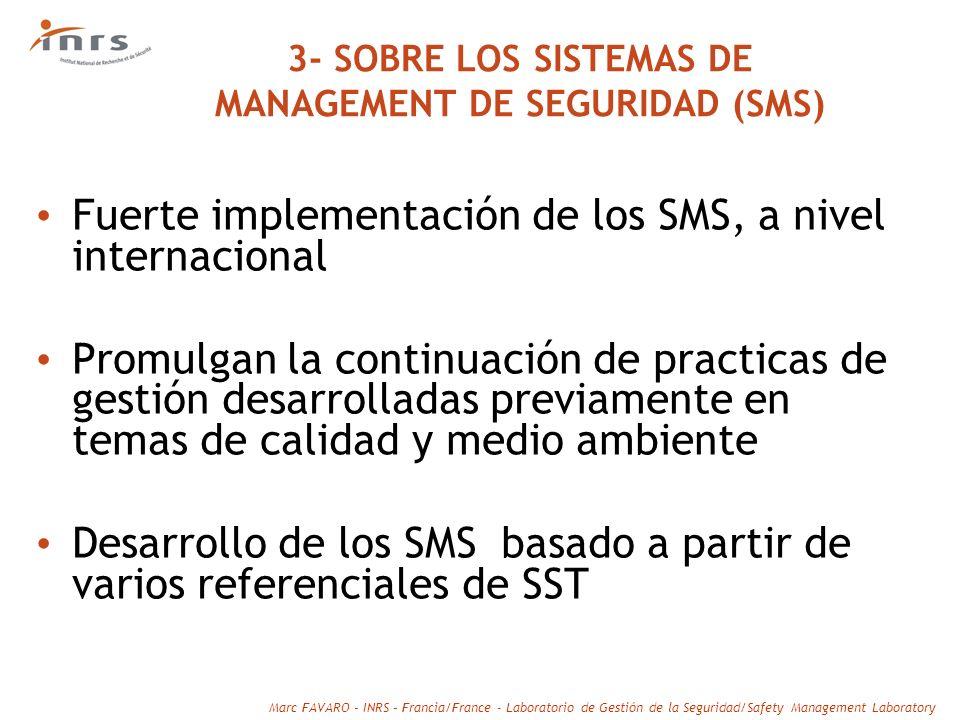 3- SOBRE LOS SISTEMAS DE MANAGEMENT DE SEGURIDAD (SMS)