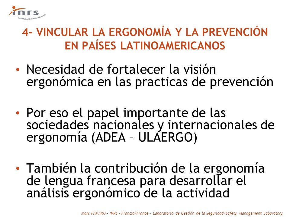 4- VINCULAR LA ERGONOMÍA Y LA PREVENCIÓN EN PAÍSES LATINOAMERICANOS