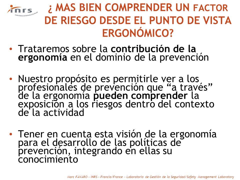 ¿ MAS BIEN COMPRENDER UN FACTOR DE RIESGO DESDE EL PUNTO DE VISTA ERGONÓMICO