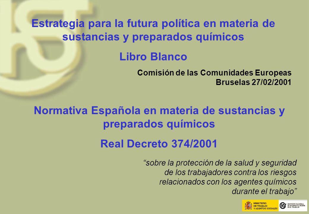 Normativa Española en materia de sustancias y preparados químicos