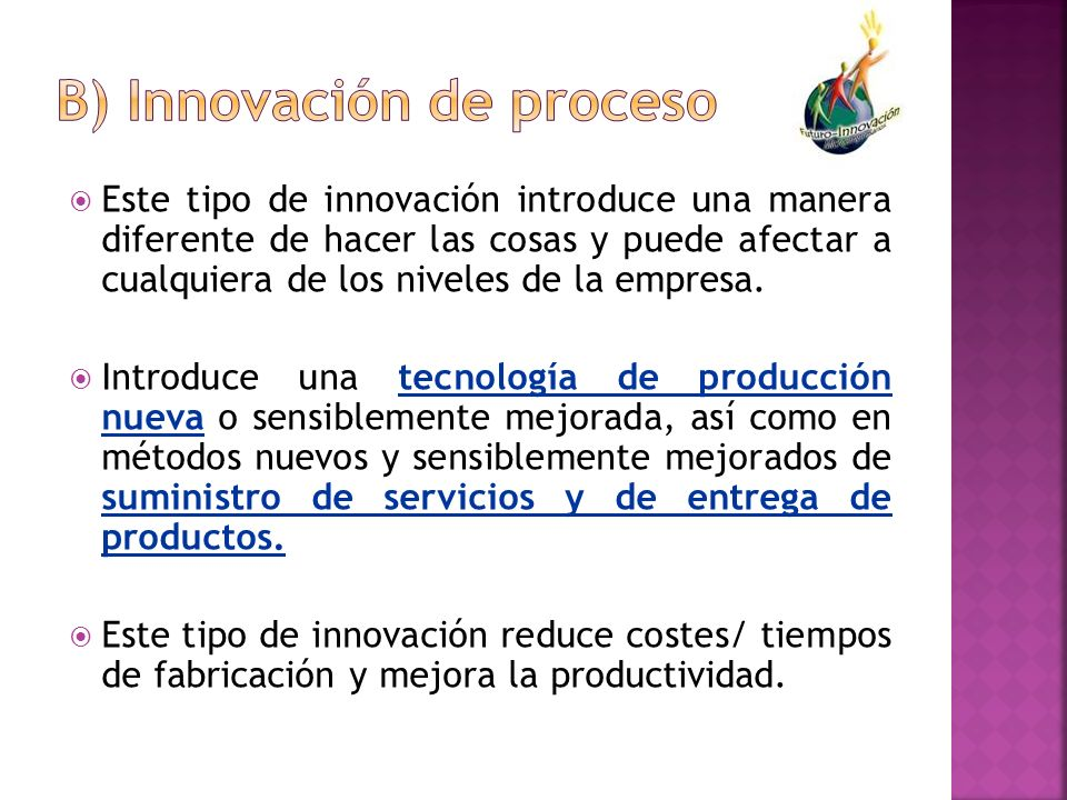 b) Innovación de proceso