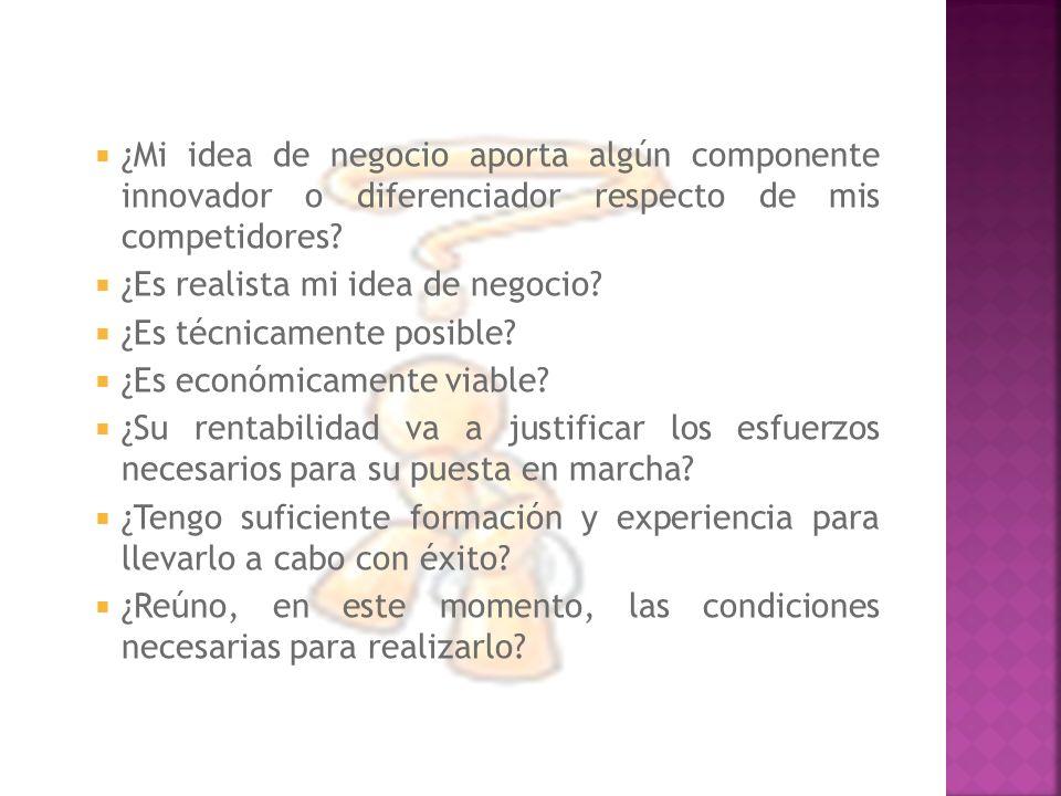 ¿Mi idea de negocio aporta algún componente innovador o diferenciador respecto de mis competidores