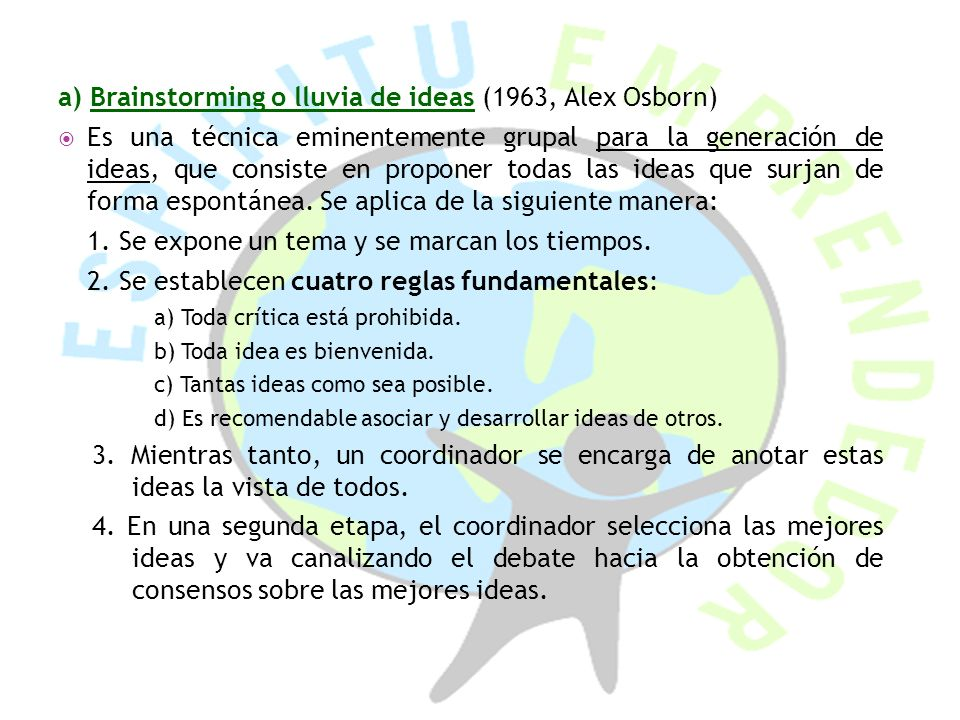 a) Brainstorming o lluvia de ideas (1963, Alex Osborn)