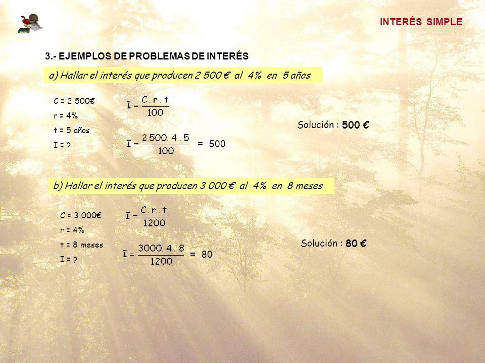 3.- EJEMPLOS DE PROBLEMAS DE INTERÉS