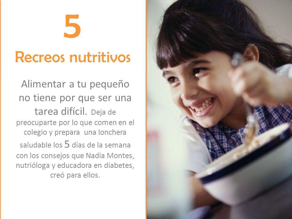 5 Recreos nutritivos