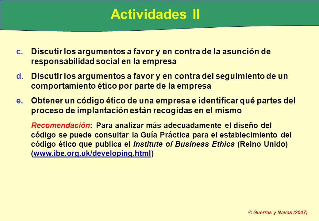 Actividades II Discutir los argumentos a favor y en contra de la asunción de responsabilidad social en la empresa.