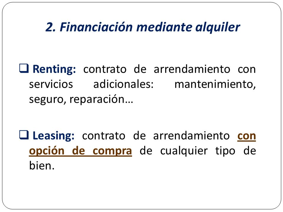 2. Financiación mediante alquiler
