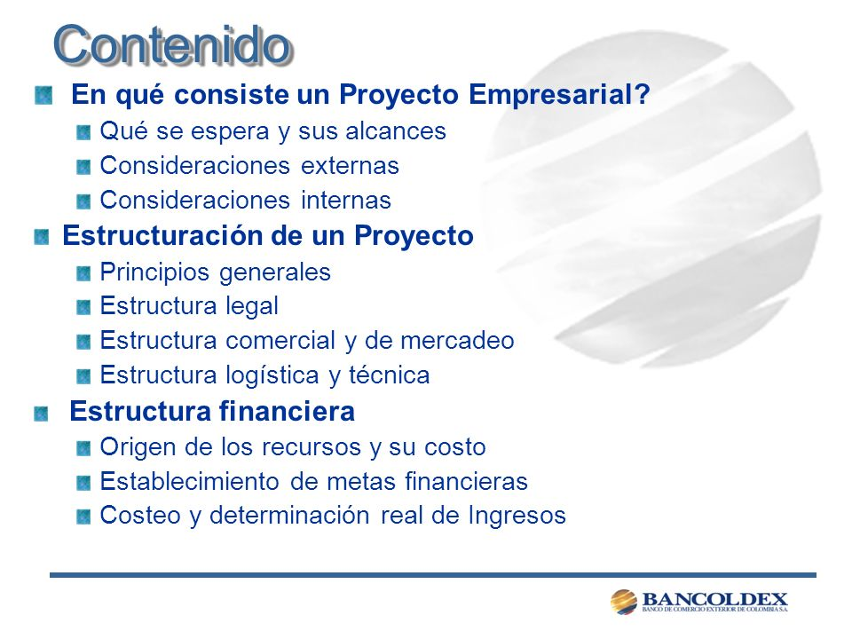 Contenido En qué consiste un Proyecto Empresarial