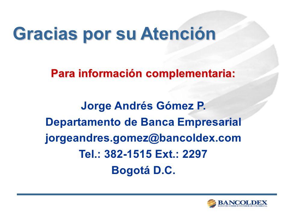 Para información complementaria: Departamento de Banca Empresarial