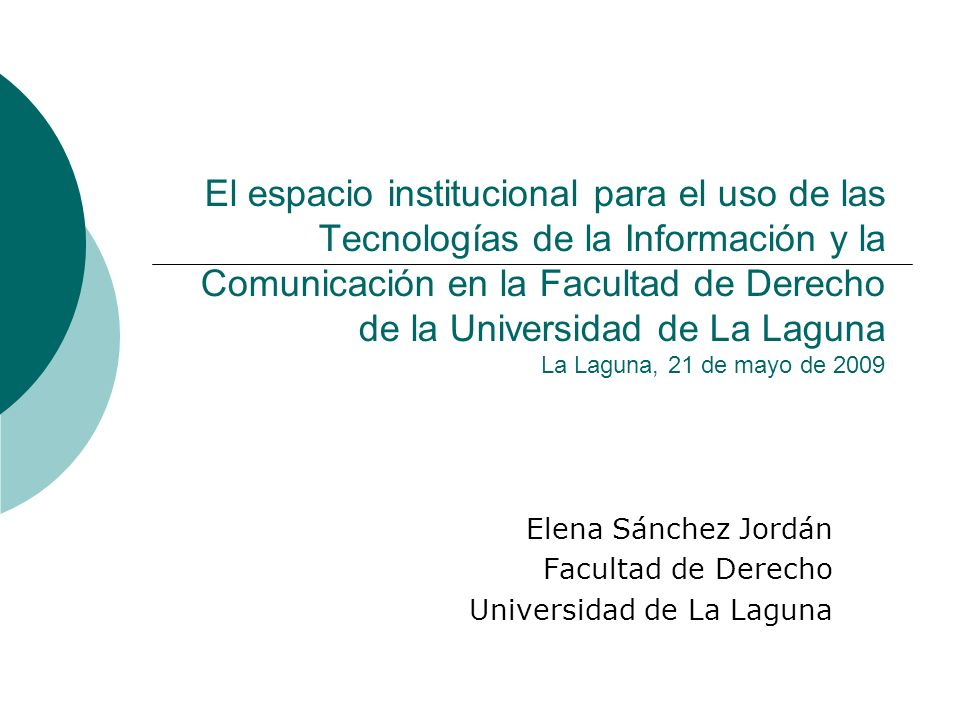 Elena Sánchez Jordán Facultad de Derecho Universidad de La Laguna