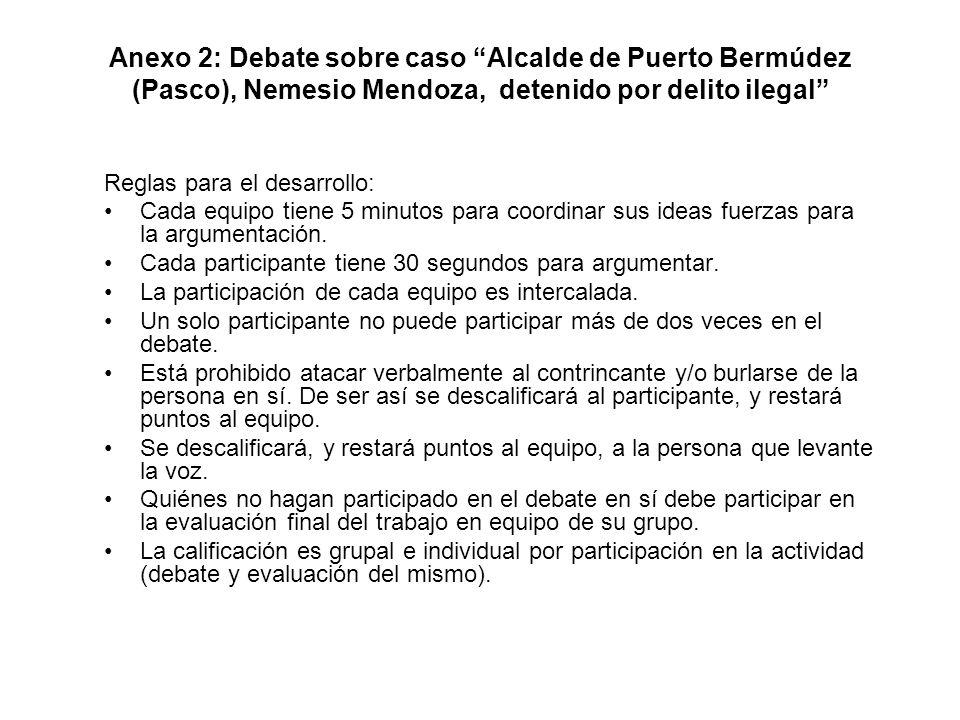 Anexo 2: Debate sobre caso Alcalde de Puerto Bermúdez (Pasco), Nemesio Mendoza, detenido por delito ilegal