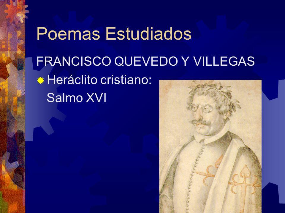 Poemas Estudiados FRANCISCO QUEVEDO Y VILLEGAS Heráclito cristiano: