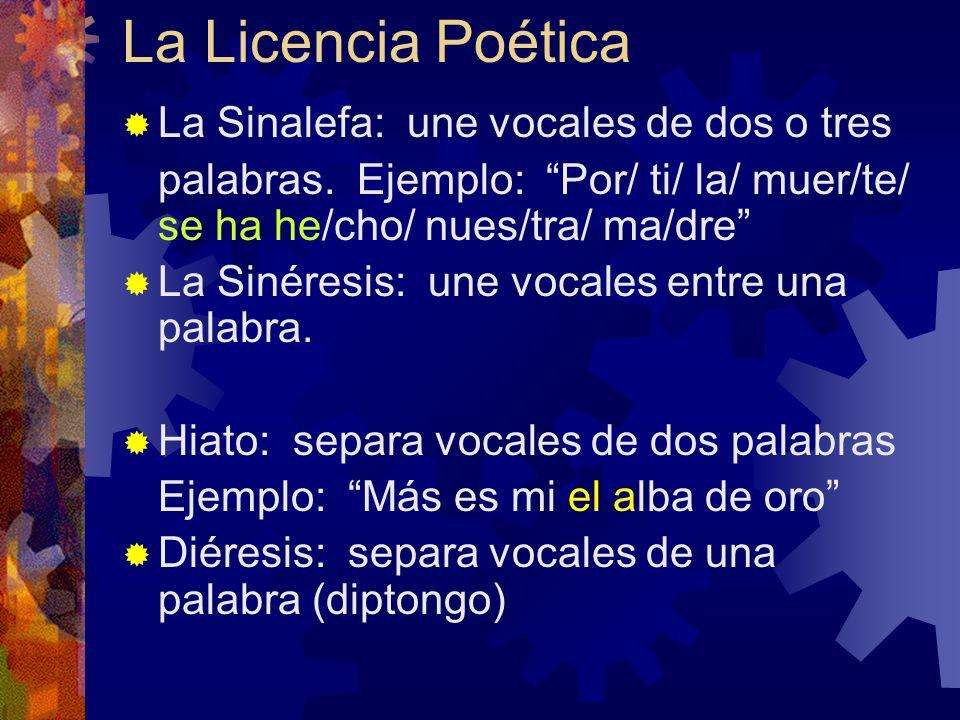 La Licencia Poética La Sinalefa: une vocales de dos o tres