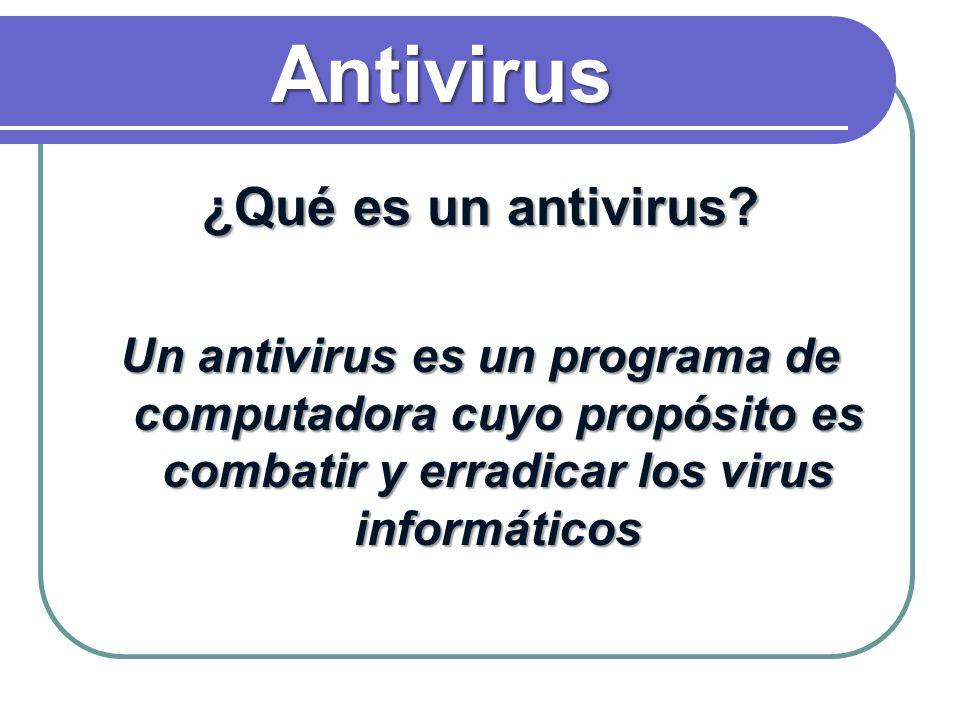 Antivirus ¿Qué es un antivirus