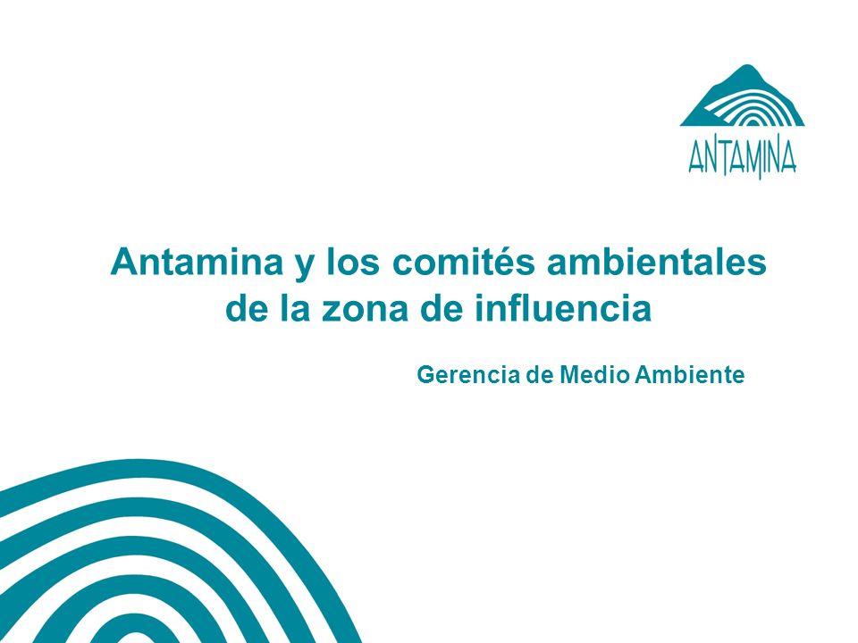 Antamina y los comités ambientales de la zona de influencia