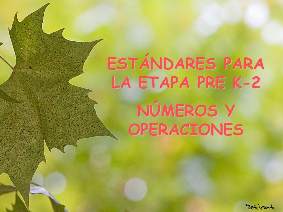 ESTÁNDARES PARA LA ETAPA PRE K-2