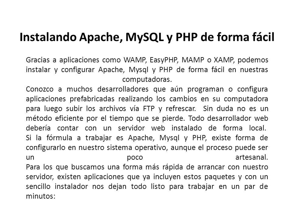 Instalando Apache, MySQL y PHP de forma fácil