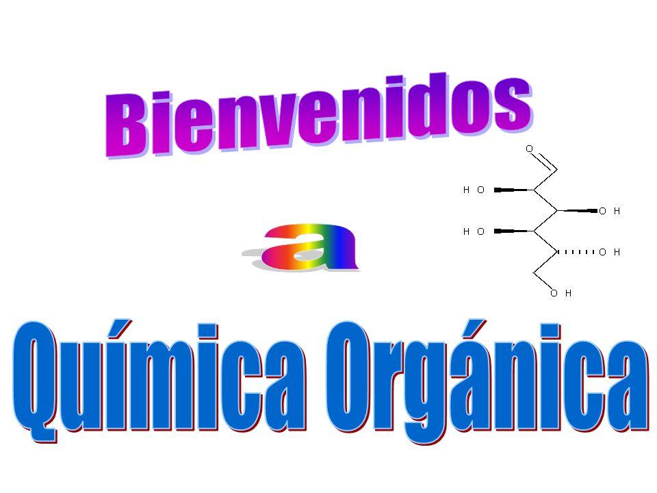 Bienvenidos a Química Orgánica