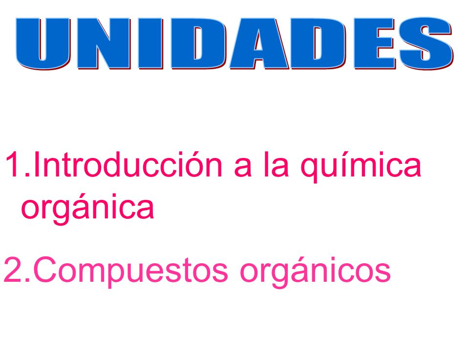 1.Introducción a la química orgánica