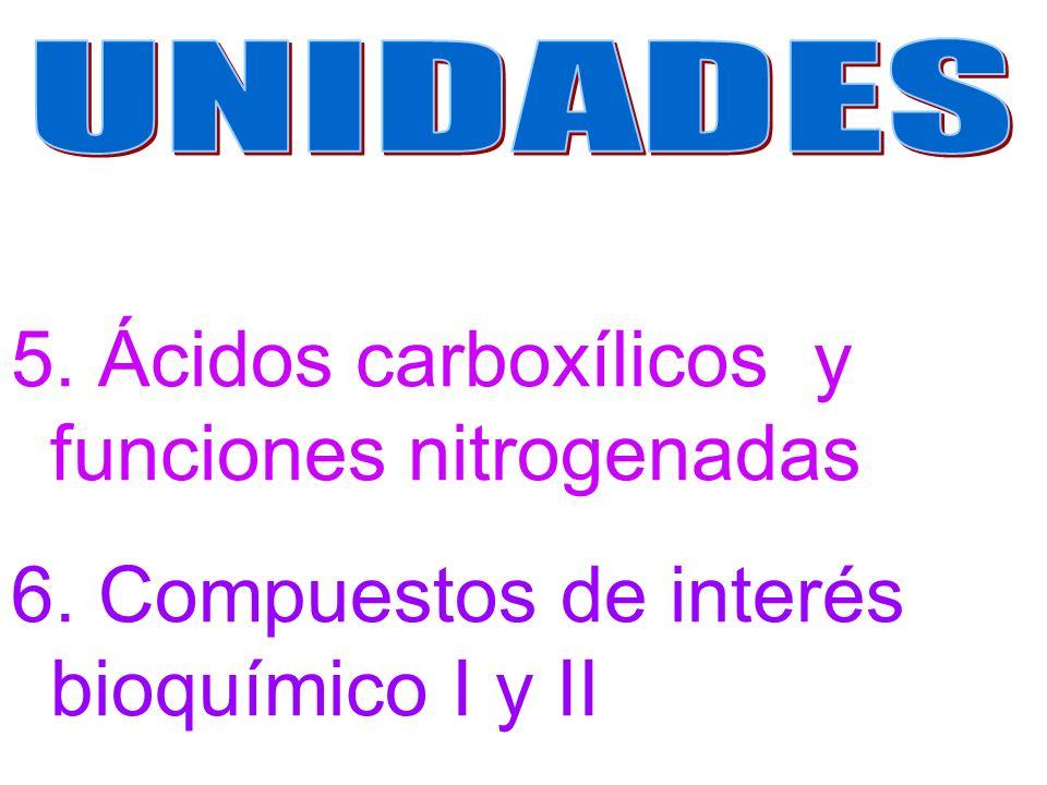 5. Ácidos carboxílicos y funciones nitrogenadas