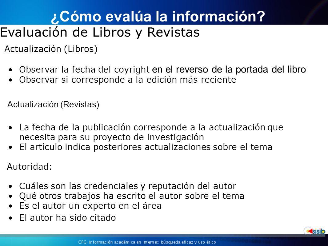 ¿Cómo evalúa la información
