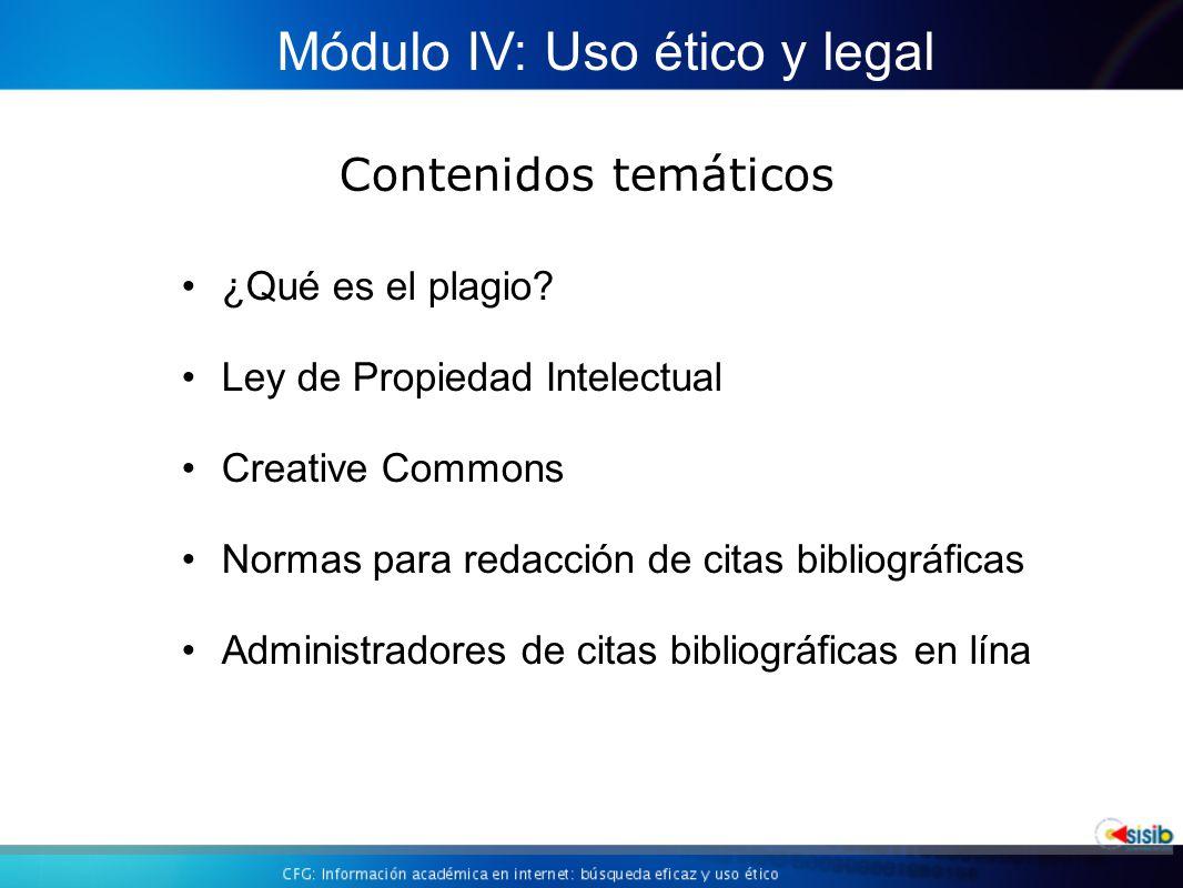 Módulo IV: Uso ético y legal