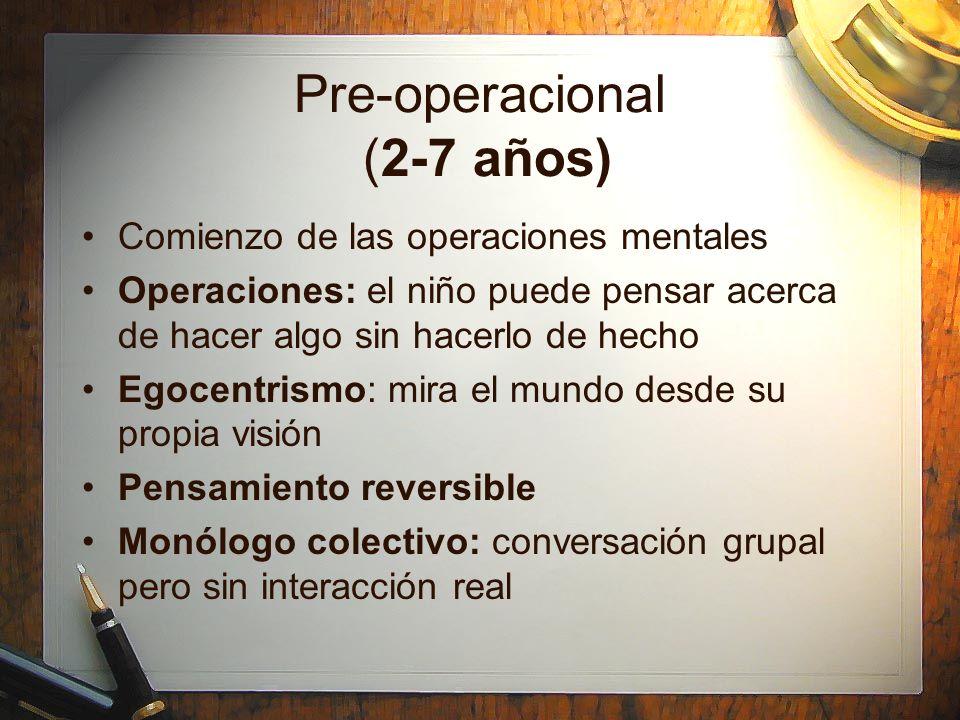 Pre-operacional (2-7 años)