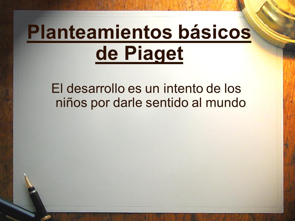 Planteamientos básicos de Piaget