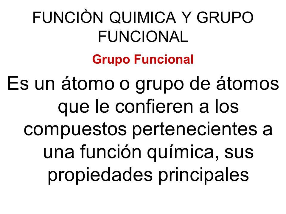 FUNCIÒN QUIMICA Y GRUPO FUNCIONAL