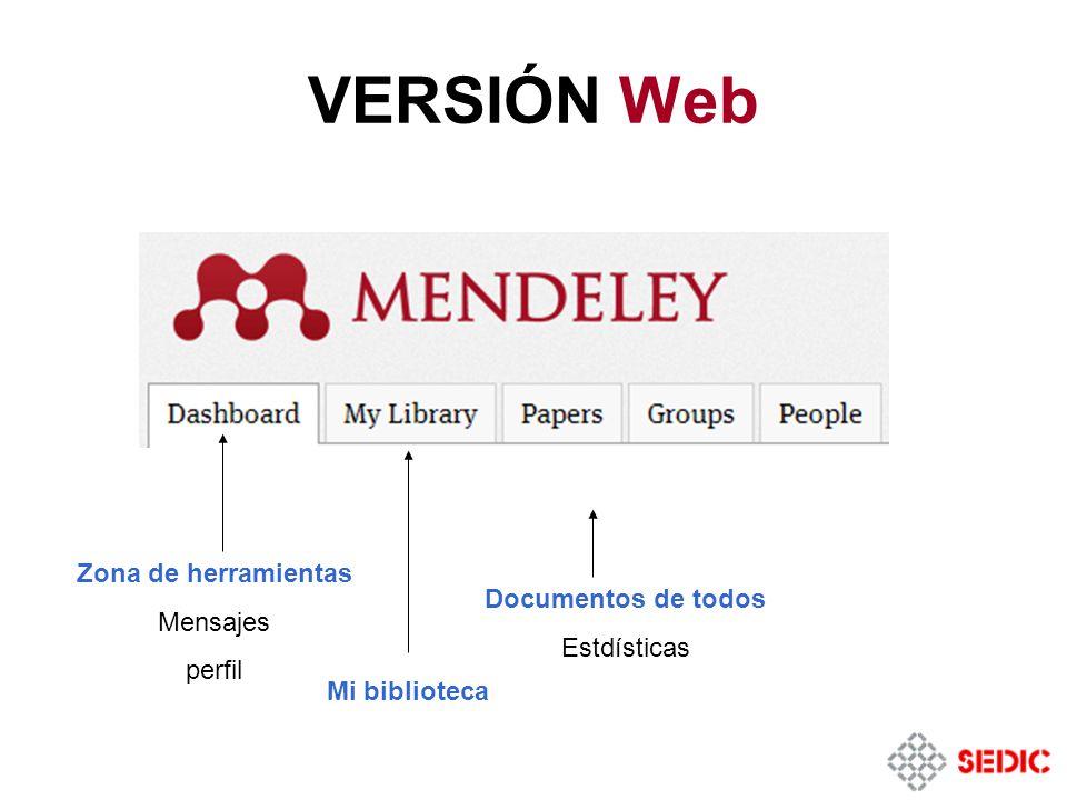 VERSIÓN Web Zona de herramientas Mensajes Documentos de todos perfil