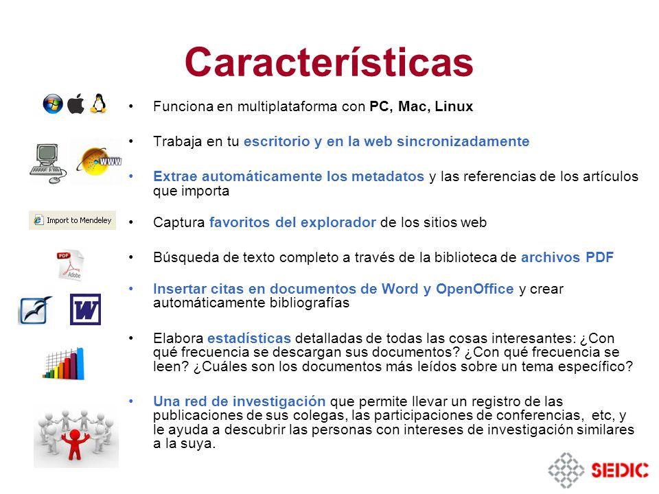 Características Funciona en multiplataforma con PC, Mac, Linux
