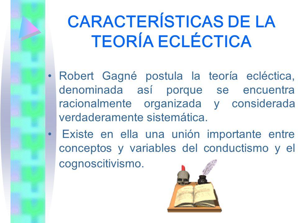 CARACTERÍSTICAS DE LA TEORÍA ECLÉCTICA