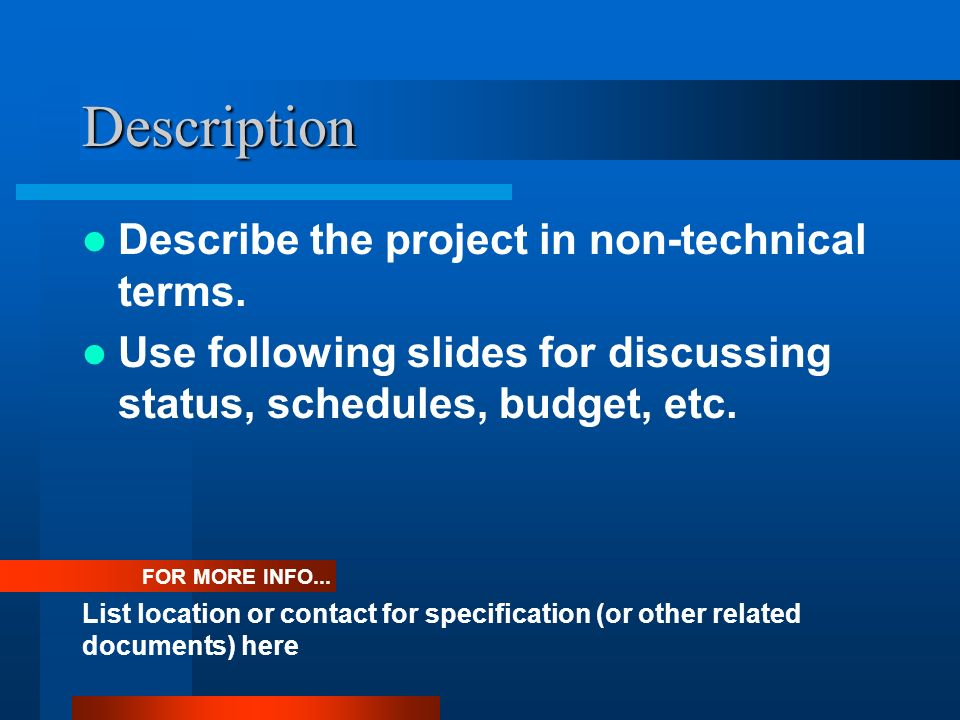 Description Describe the project in non-technical terms.