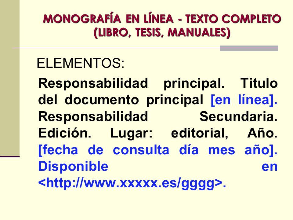 MONOGRAFÍA EN LÍNEA - TEXTO COMPLETO (LIBRO, TESIS, MANUALES)