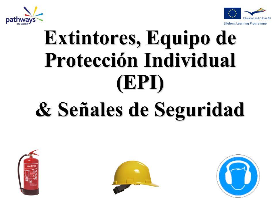 Extintores, Equipo de Protección Individual (EPI)