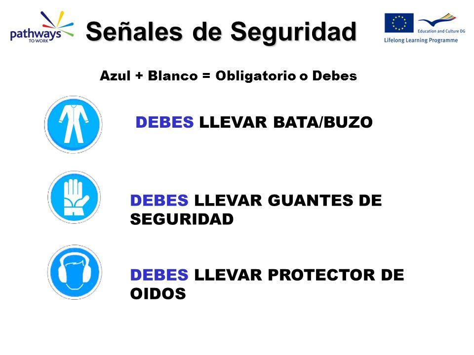 Señales de Seguridad DEBES LLEVAR BATA/BUZO