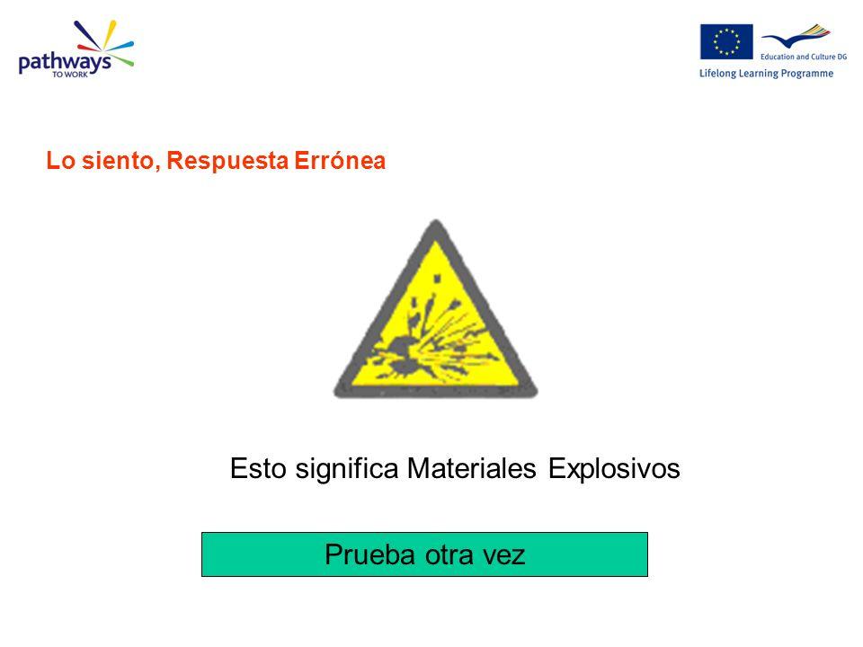 Esto significa Materiales Explosivos