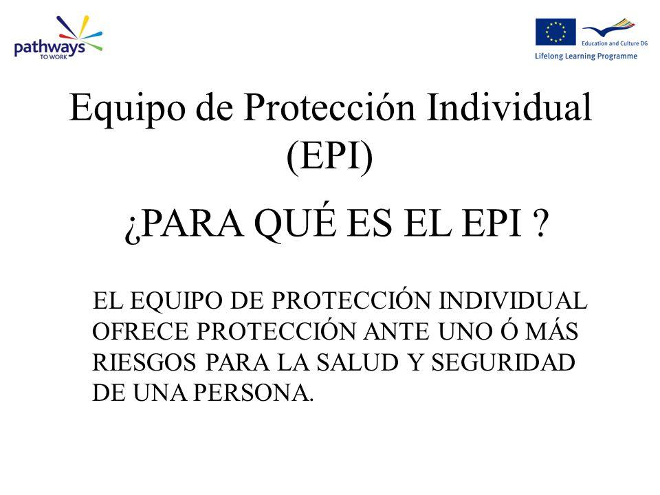 Equipo de Protección Individual (EPI)