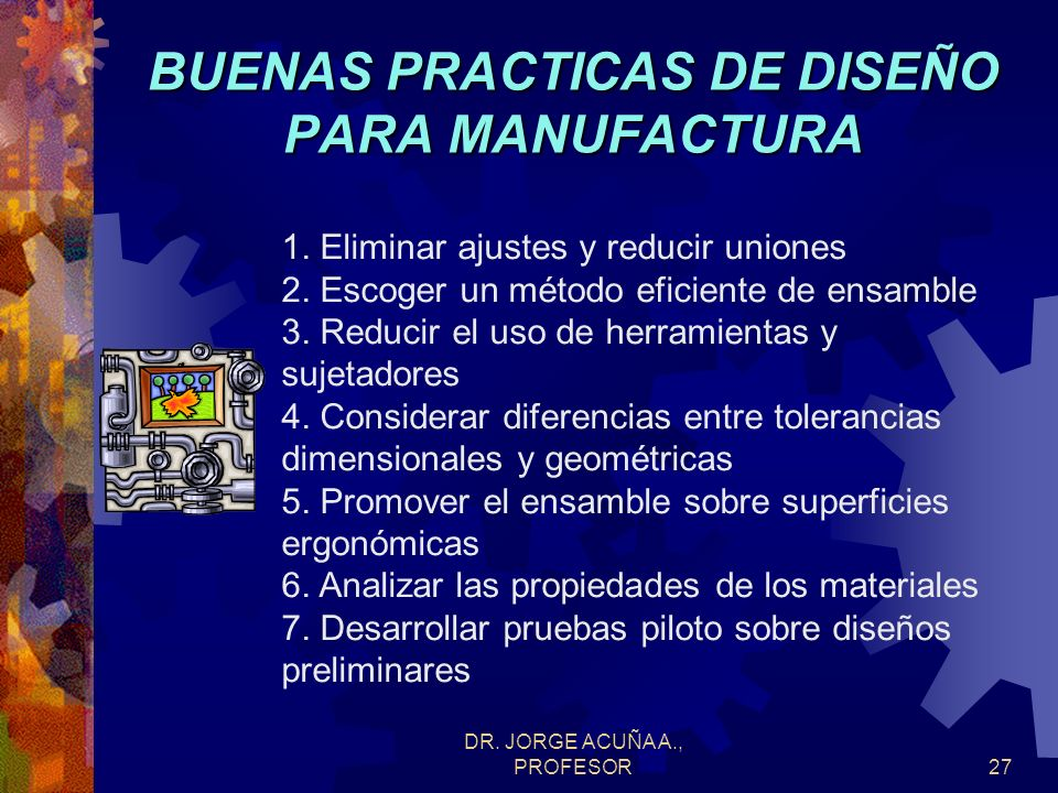 BUENAS PRACTICAS DE DISEÑO PARA MANUFACTURA